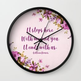 It Ends With Us Wall Clock