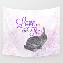 Love is in the hare. Wall Tapestry