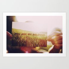 You are My Beloved... Art Print