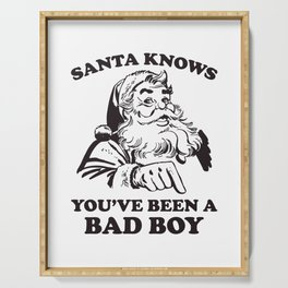 Santa Knows You've Been A Bad Boy Funny Christmas Serving Tray