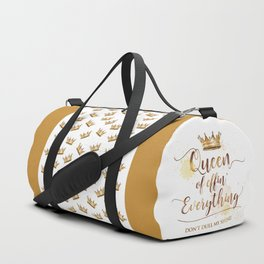 Queen of effin' Everything Duffle Bag