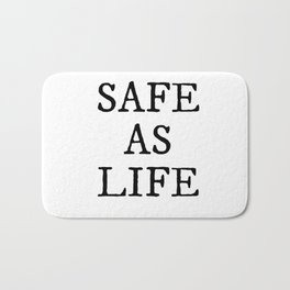 Safe As Life Bath Mat