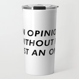 OpiNION Funny Travel Mug