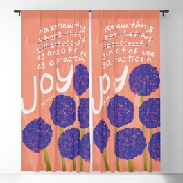 """""""Make New Things As An Act Of Hope. As A Practice of joy."""" Blackout Curtain"""