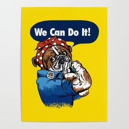 We Can Do It English Bulldog Poster