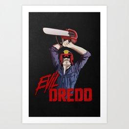 Evil Dredd Art Print
