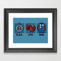 Peace, Love, Who Framed Art Print