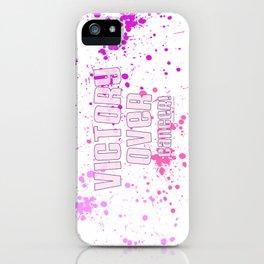 Victory Over Cancer! (Splash) iPhone Case