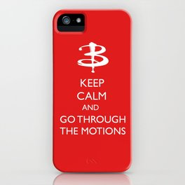 Go through the motions iPhone Case