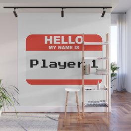Hello my name is Player 1 Wall Mural