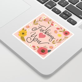 Pretty Swe*ry: I Fucking Heart You Sticker