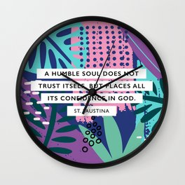 Confidence in God, St Faustina Wall Clock