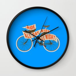 Fixie bike - Ride all day, ride all night Wall Clock