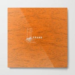 Frank Artwork Metal Print