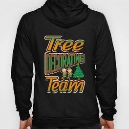 Tree Decorating Team Christmas Tree T Shirt Hoody