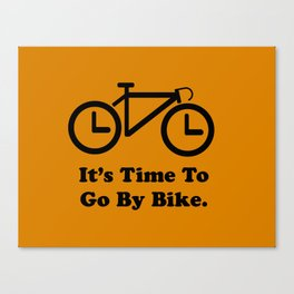 It's Time To Go By Bike Canvas Print