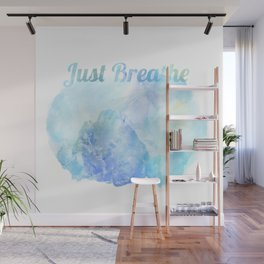 Just Breathe 04 Wall Mural
