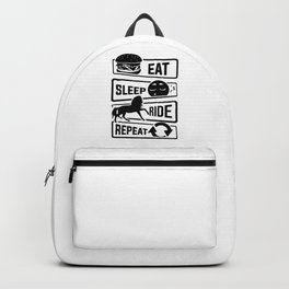 Eat Sleep Ride Repeat - Rider Riding Horse Saddel Backpack