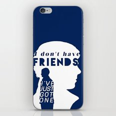 I don't have friends iPhone & iPod Skin