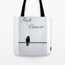 Give Cancer the Bird Tote Bag