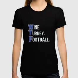 Top Fun Wine Turkey Football Thanksgiving Detroit Colors T-shirt