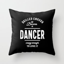 Dancer Work Job Title Gift Throw Pillow