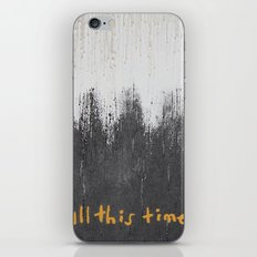 All this time iPhone & iPod Skin