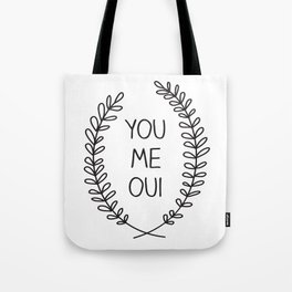 You Me Oui Tote Bag
