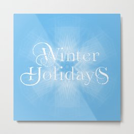 Winter Holiday #1 Metal Print