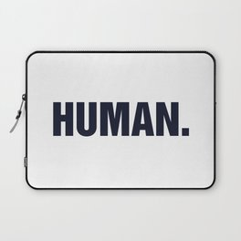 HUMAN. Laptop Sleeve