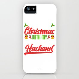 """""""First Christmas With My New Husband"""" Christmas Design For December 25th T-shirt Design Jesus iPhone Case"""