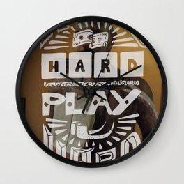 WORK HARD, PLAY HARD Wall Clock