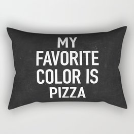 My Favorite Color is Pizza Rectangular Pillow