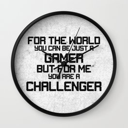 For Me You Are a Challenger Wall Clock