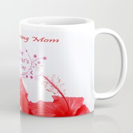 Special Mother's day Coffee Mug