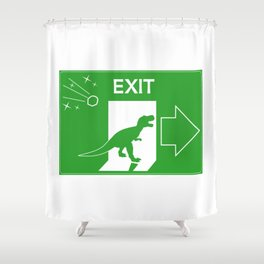 Dinosaur, exit sign Shower Curtain