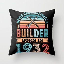 Builder born in 1932 90th Birthday Gift Building Throw Pillow