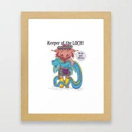 Keeper of the LOCH! Framed Art Print