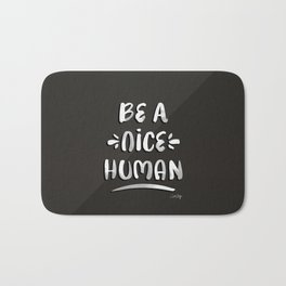 Be a Nice Human – White Type on Black Palette Bath Mat