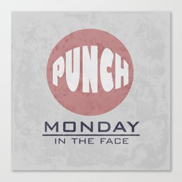 Punch Monday in the face - Red, Blue & Gray Canvas Print