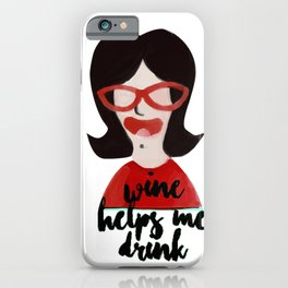 Funny gifts for wine drinkers Wine Helps Me Drink iPhone Case