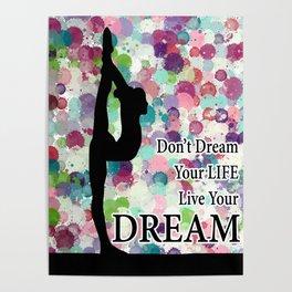 Gymnastics Live Your Dream Design Poster