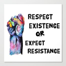 Respect or Expect Canvas Print