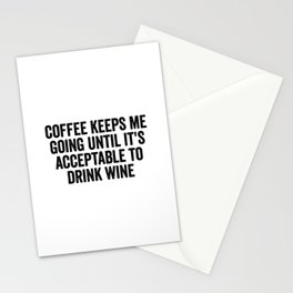 Coffee Keeps Me Going Stationery Cards