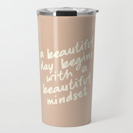 A BEAUTIFUL DAY BEGINS WITH A BEAUTIFUL MINDSET vintage sand and white Travel Mug