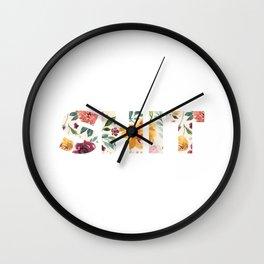 Flowery Language: SHIT Wall Clock