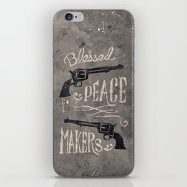 Blessed Peace Makers iPhone Skin