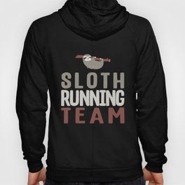 Cute Sloth Running Team For Sloth Runner Hoody