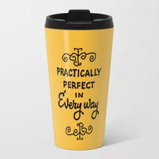 Practically perfect in every way mary poppins measuring tape..  Travel Mug