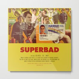 Superbad - Greg Mottola Metal Print